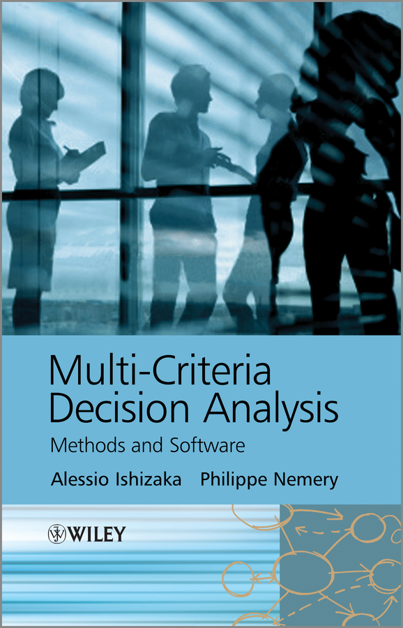 Ishizaka Alessio Multi-criteria Decision Analysis. Methods and Software