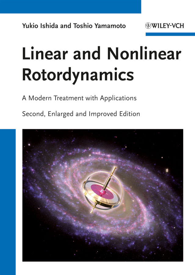 Ishida Yukio Linear and Nonlinear Rotordynamics. A Modern Treatment with Applications woo eung je nonlinear inverse problems in imaging isbn 9781118478172