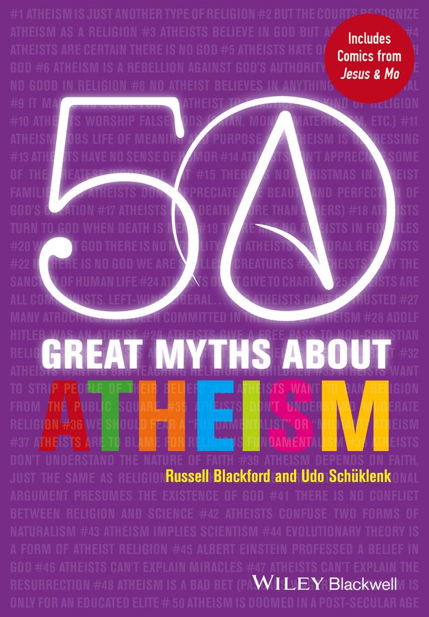 Schüklenk Udo 50 Great Myths About Atheism critical thinking skills in mathematics