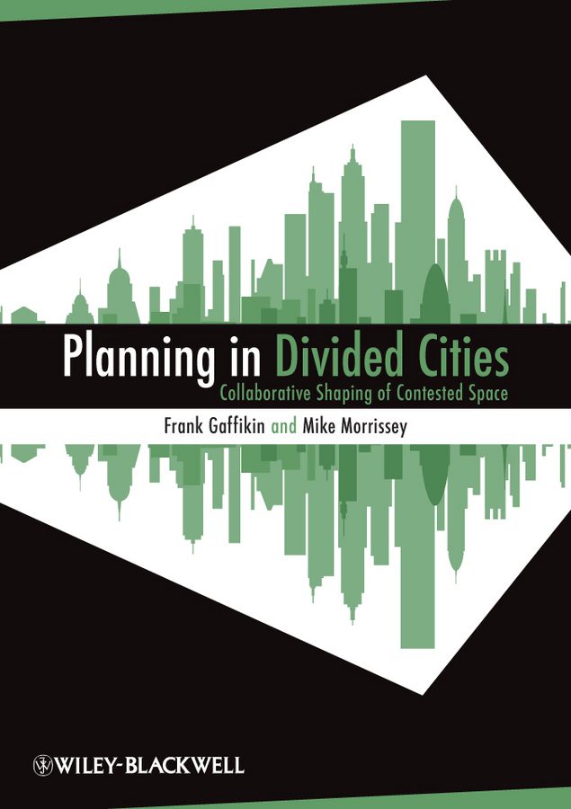 Gaffikin Frank Planning in Divided Cities jordan yin urban planning for dummies