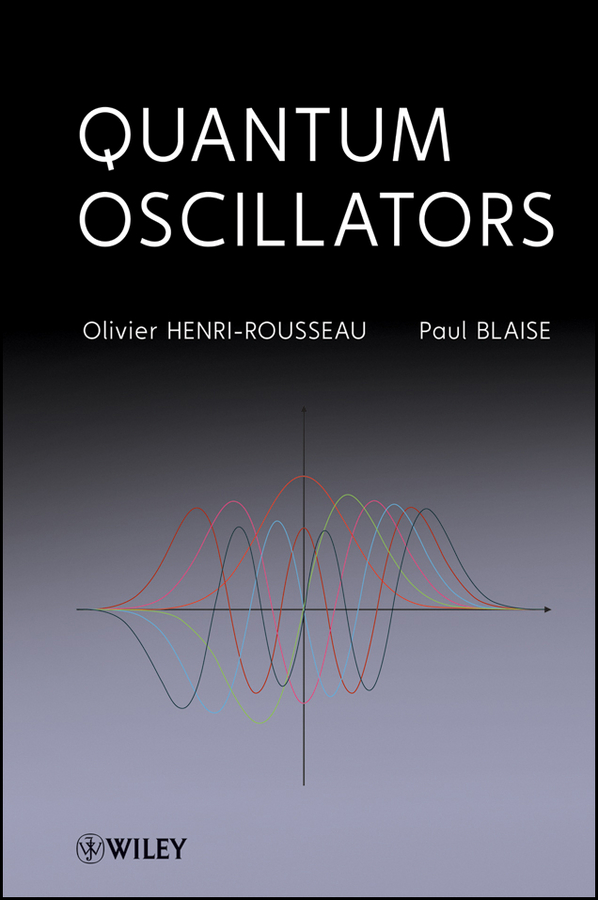 Henri-Rousseau Olivier Quantum Oscillators stuart rice a advances in chemical physics