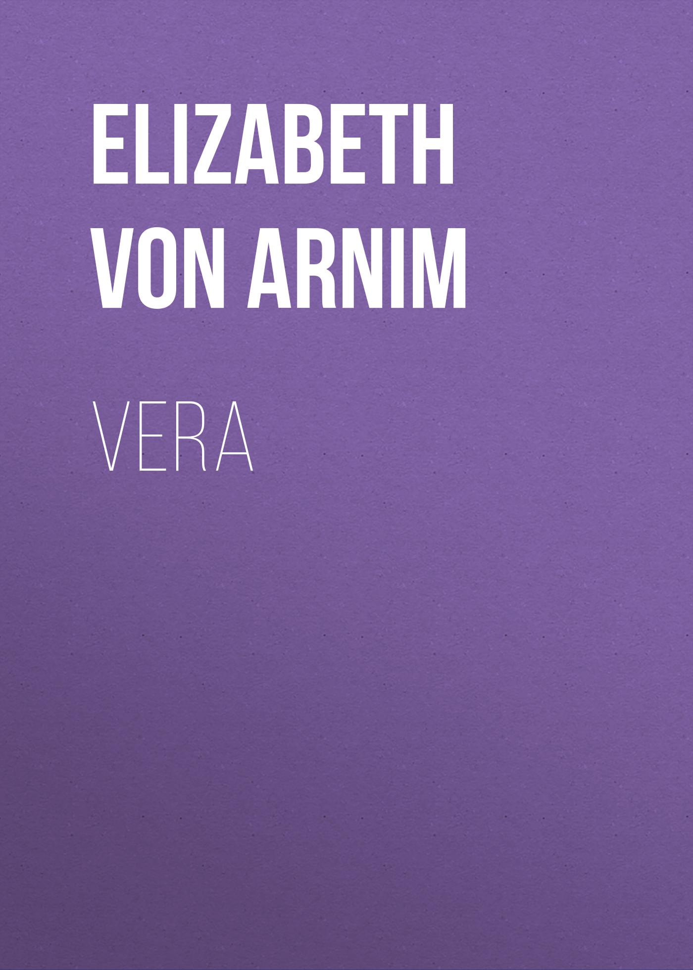 Elizabeth von Arnim Vera elizabeth von arnim the pastor s wife