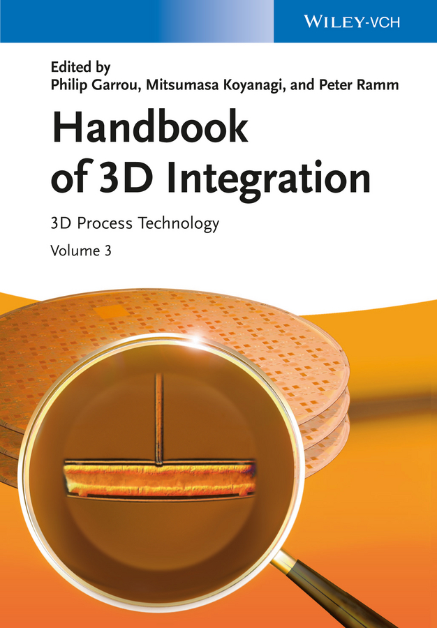 Peter Ramm Handbook of 3D Integration, Volume 3. 3D Process Technology модель дома if the state of science and technology 3d
