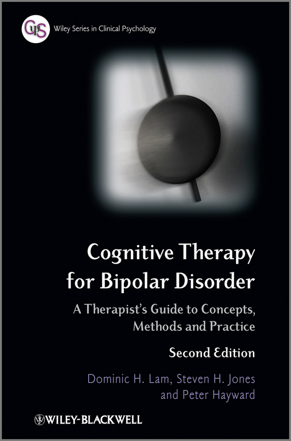 купить Peter Hayward Cognitive Therapy for Bipolar Disorder. A Therapist's Guide to Concepts, Methods and Practice