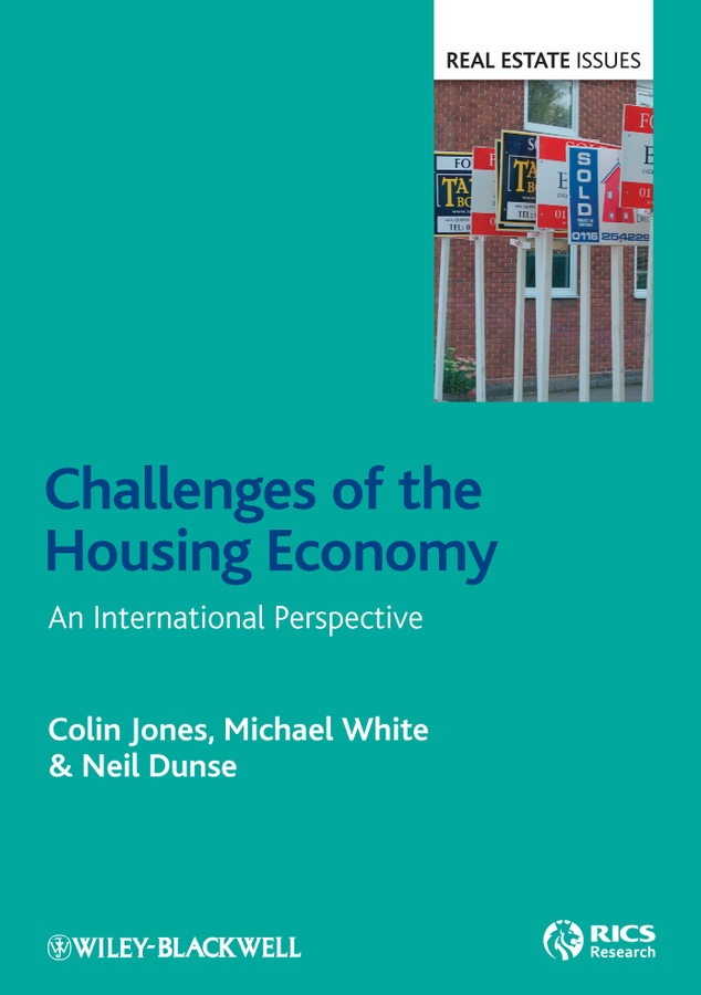Michael White Challenges of the Housing Economy. An International Perspective
