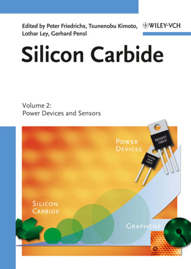 Tsunenobu Kimoto Silicon Carbide, Volume 2. Power Devices and Sensors militech sic
