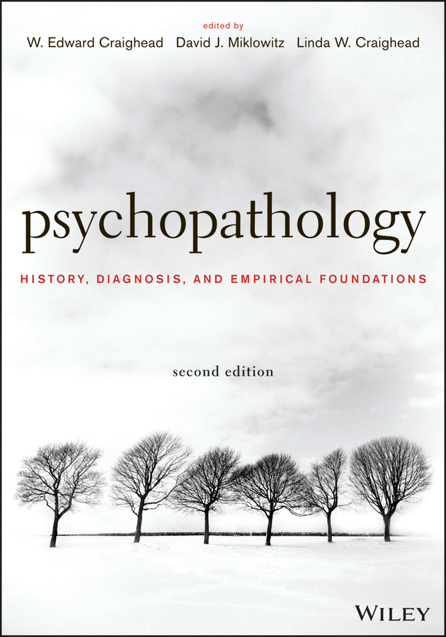 W. Craighead Edward Psychopathology. History, Diagnosis, and Empirical Foundations order and disorder anthropological perspectives