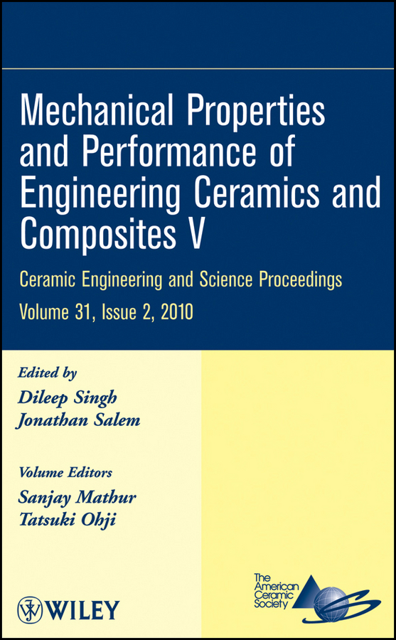 Tatsuki Ohji Mechanical Properties and Performance of Engineering Ceramics and Composites V mirza bichurin vladimir petrov modeling of magnetoelectric effects in composites