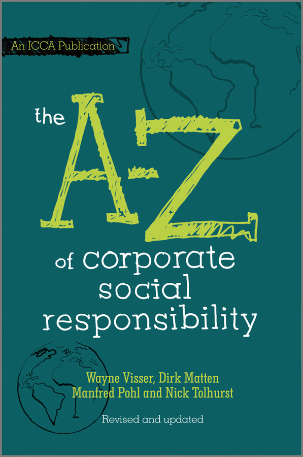 Dirk Matten The A to Z of Corporate Social Responsibility