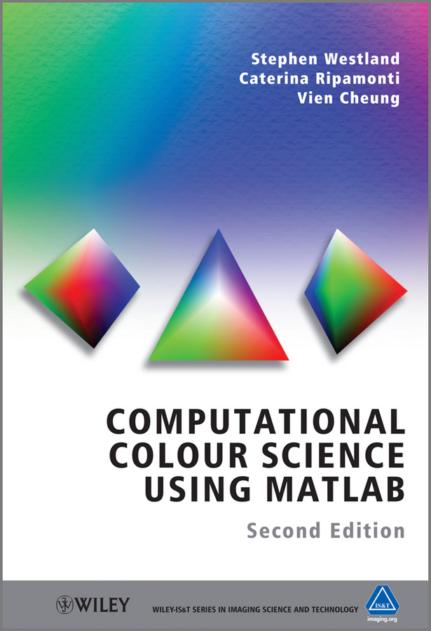 Фото - Stephen Westland Computational Colour Science Using MATLAB the story of colour in textiles