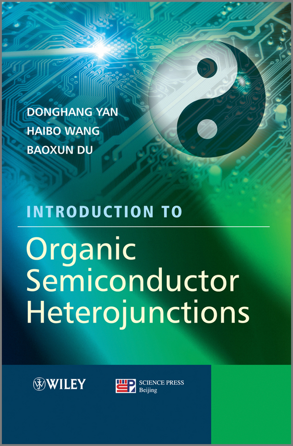 Donghang Yan Introduction to Organic Semiconductor Heterojunctions mccollum elmer verner a text book of organic chemistr for students of medicine and biology