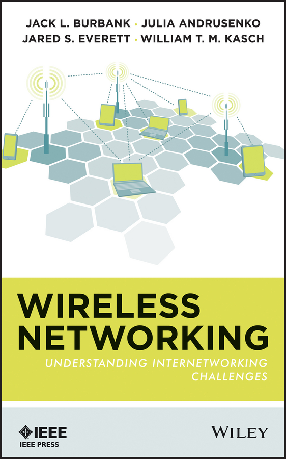 Julia Andrusenko Wireless Networking. Understanding Internetworking Challenges katarzyna szydlowska what are the major problems facing vaxess technologies