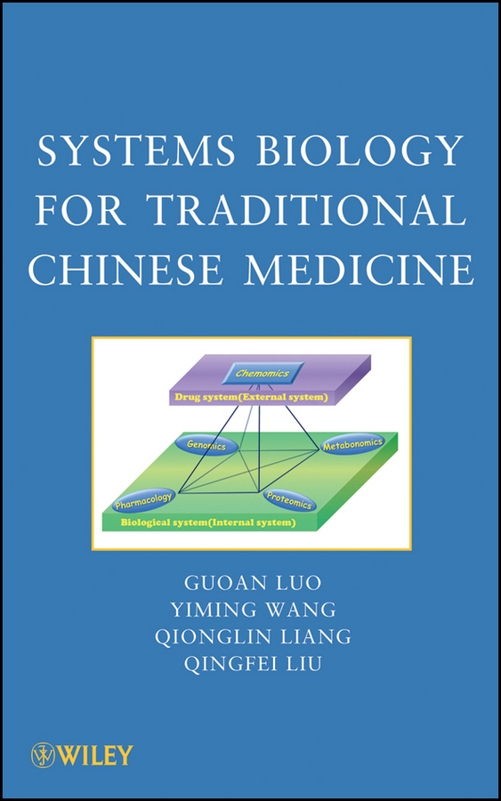 Guoan Luo Systems Biology for Traditional Chinese Medicine mccollum elmer verner a text book of organic chemistr for students of medicine and biology