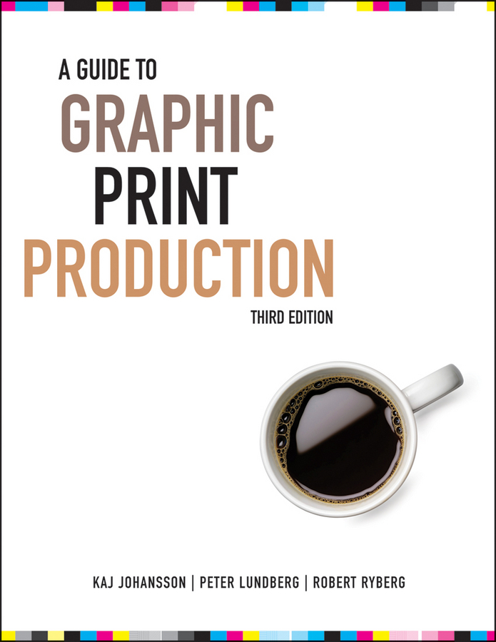 Kaj Johansson A Guide to Graphic Print Production the graphic work