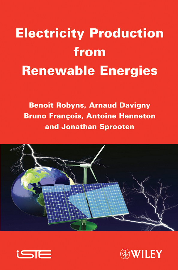 Benoit Robyns Electricity Production from Renewables Energies introduction to renewable energy