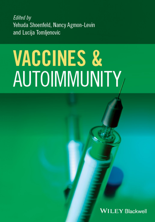 Yehuda Shoenfeld Vaccines and Autoimmunity