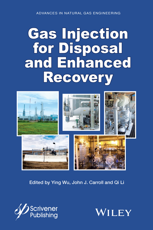 Фото - Qi Li Gas Injection for Disposal and Enhanced Recovery theodore louis mass transfer operations for the practicing engineer