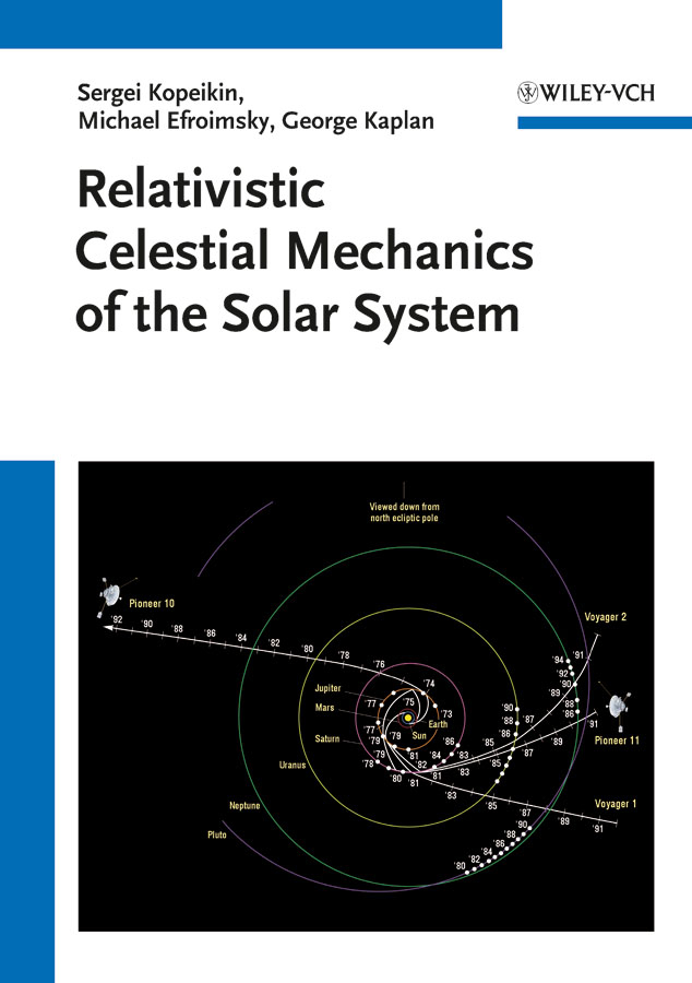 Sergei Kopeikin Relativistic Celestial Mechanics of the Solar System автомагнитола jvc kd r771bt usb mp3 cd fm rds 1din 4x50вт черный