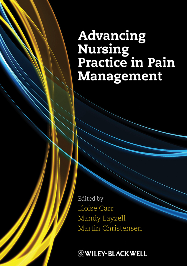 Martin Christensen Advancing Nursing Practice in Pain Management management of education