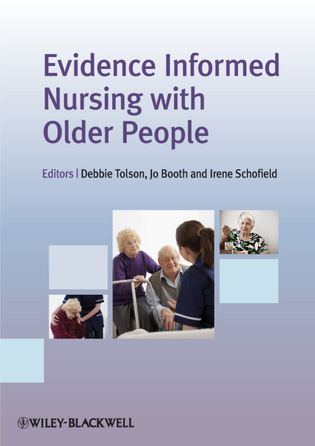 Debbie Tolson Evidence Informed Nursing with Older People tak ming yu differences in attitudes between younger and older people toward old age implications for counselling