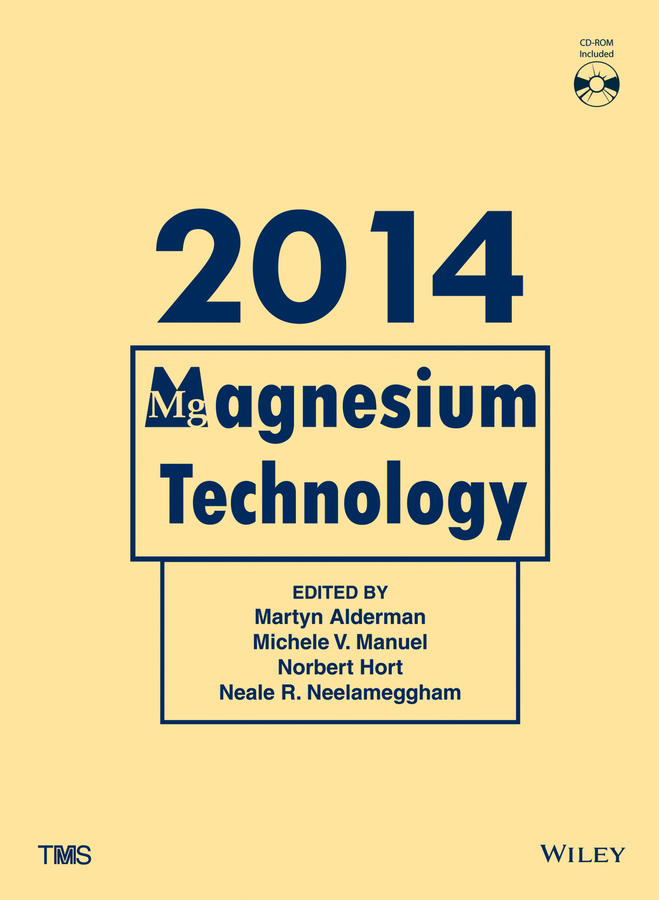 Norbert Hort Magnesium Technology 2014 ghali edward corrosion resistance of aluminum and magnesium alloys understanding performance and testing