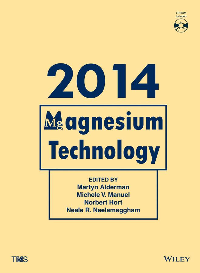 Norbert Hort Magnesium Technology 2014 john hryn n magnesium technology 2000