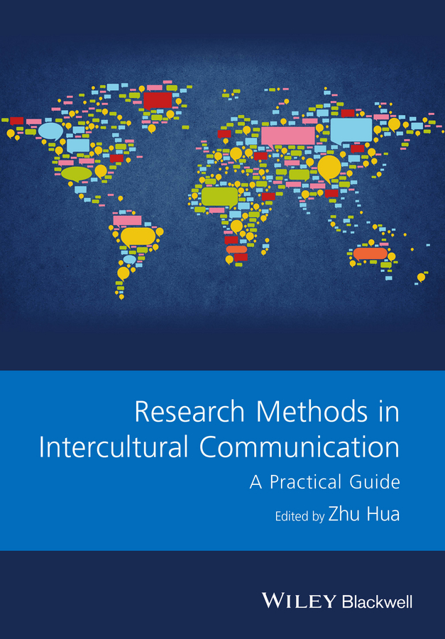 Zhu Hua Research Methods in Intercultural Communication. A Practical Guide research methods for criminology and criminal justice