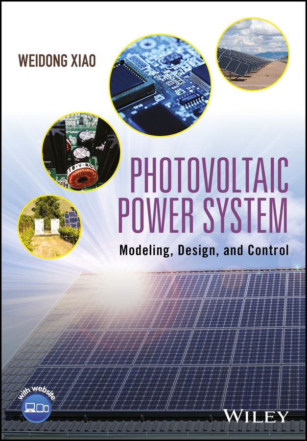 Weidong Xiao Photovoltaic Power System. Modeling, Design, and Control 10pcs free shipping axp192 enhanced single cell li battery and power system management ic new original
