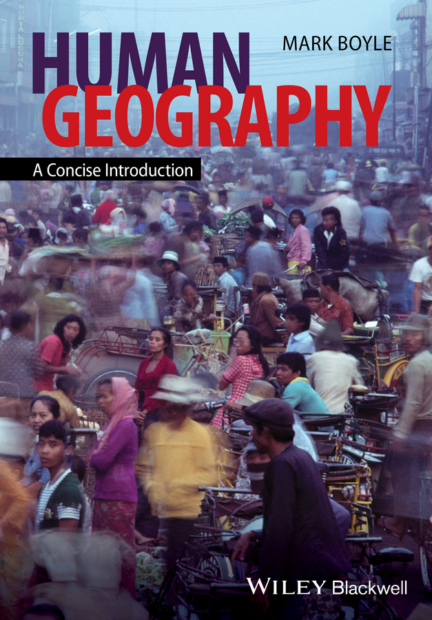 Mark Boyle Human Geography. A Concise Introduction