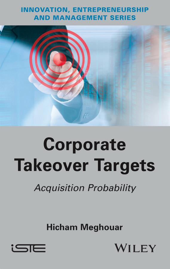 цена Hicham Meghouar Corporate Takeover Targets. Acquisition Probability онлайн в 2017 году