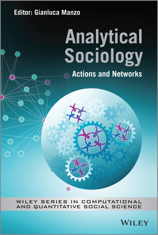 Gianluca Manzo Analytical Sociology. Actions and Networks