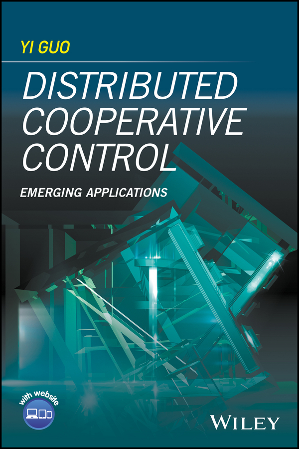 цены Yi Guo Distributed Cooperative Control. Emerging Applications