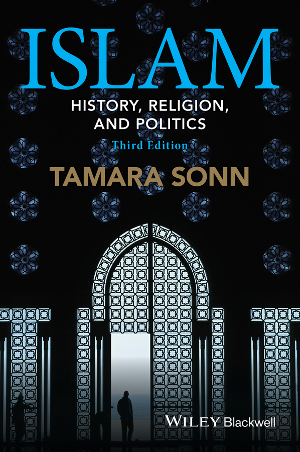 Tamara Sonn Islam. History, Religion, and Politics islam within europe a clash of civilizations