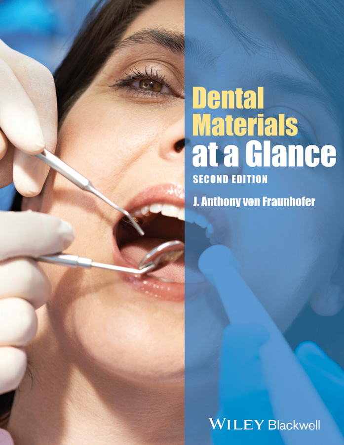 J. Anthony von Fraunhofer Dental Materials at a Glance dental artex amann girrbach t type articulator dental lab equipment