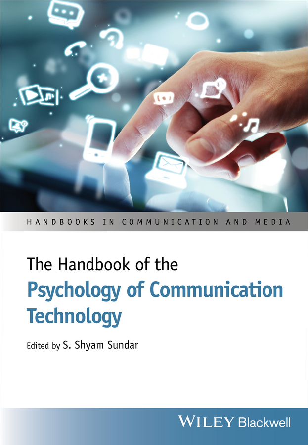 S. Sundar Shyam The Handbook of the Psychology of Communication Technology the story of information communication technology cluster in jordan
