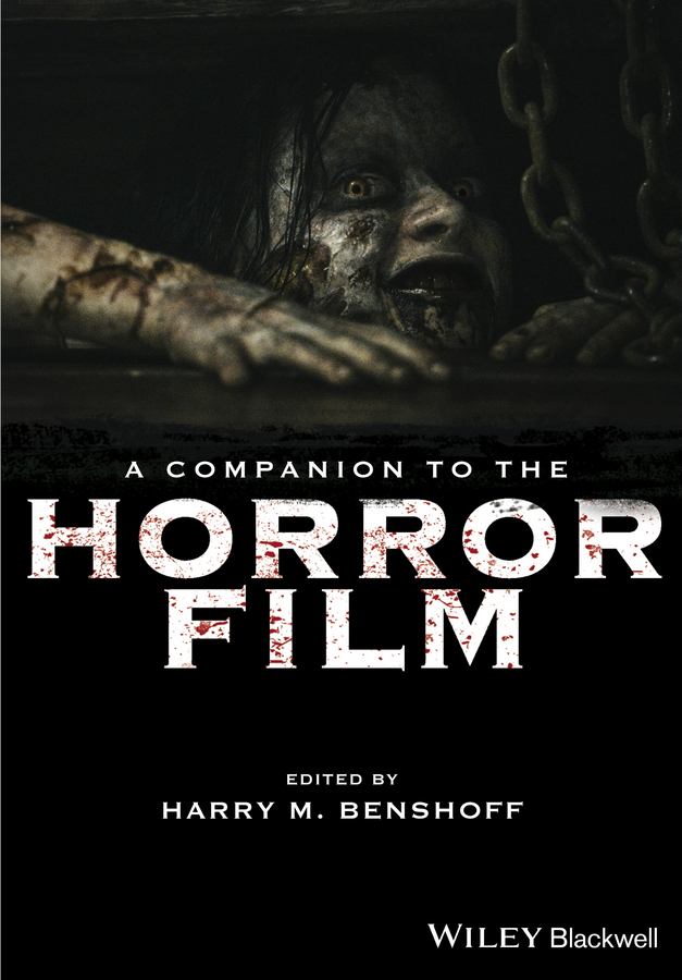 Harry Benshoff M. A Companion to the Horror Film the helmet of horror