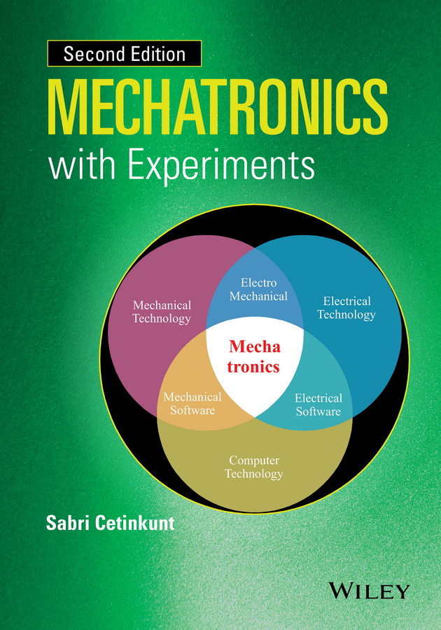 Sabri Cetinkunt Mechatronics with Experiments embedded systems world class designs
