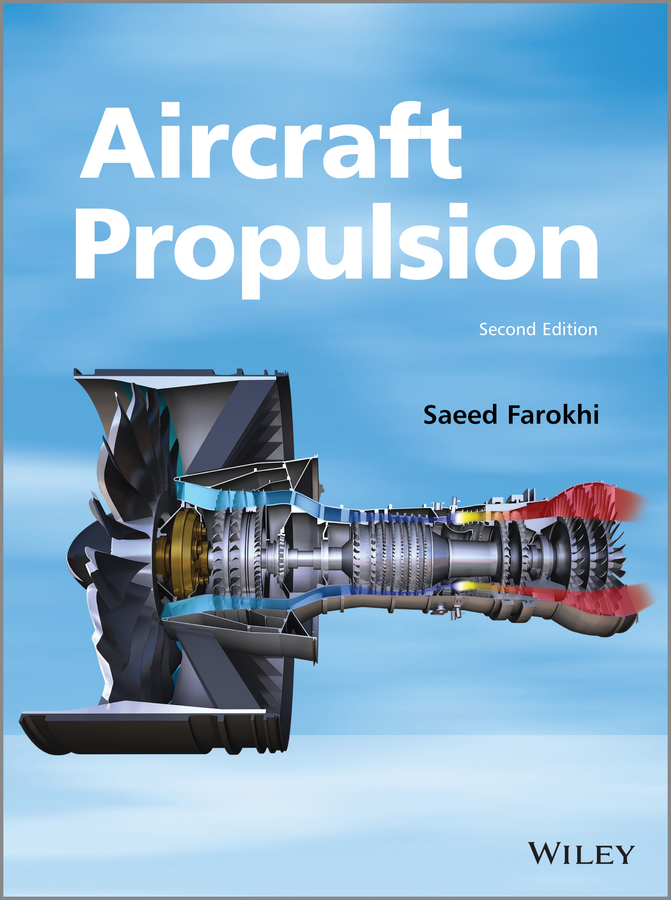Saeed Farokhi Aircraft Propulsion macisaac bernie gas turbine propulsion systems