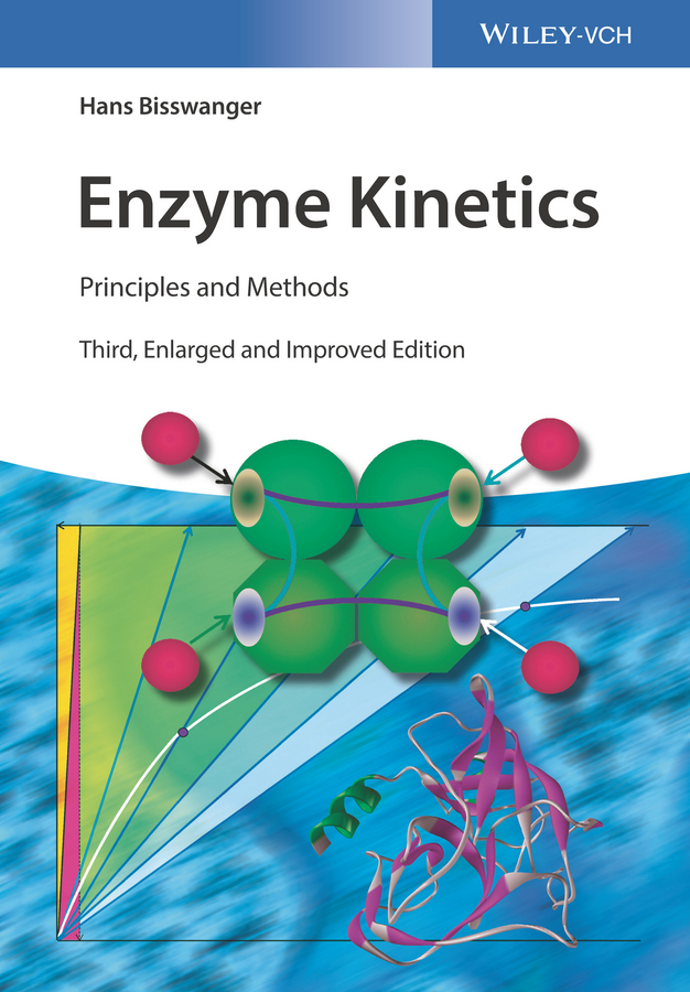 Hans Bisswanger Enzyme Kinetics. Principles and Methods methods in enzymology volume 49 enzyme structure part g
