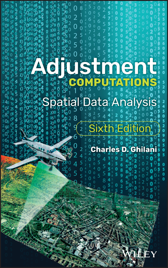 Charles Ghilani D. Adjustment Computations. Spatial Data Analysis migrant adjustment and regrouping