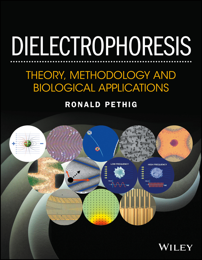 Ronald Pethig R. Dielectrophoresis. Theory, Methodology and Biological Applications недорого
