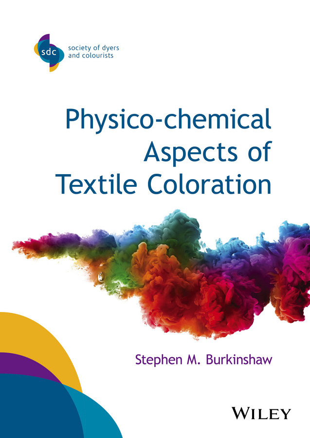 Stephen Burkinshaw M. Physico-chemical Aspects of Textile Coloration цена