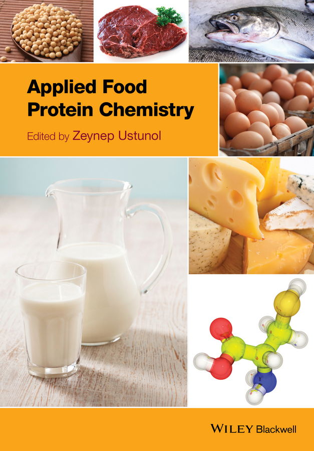 Zeynep Ustunol Applied Food Protein Chemistry tool for enhancement of protein stability