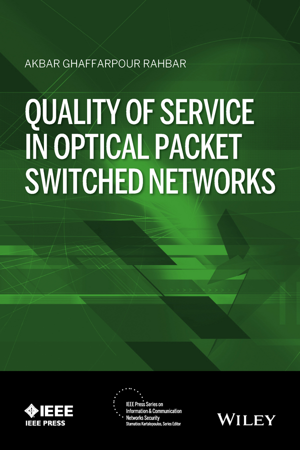 Фото - Akbar Rahbar G. Quality of Service in Optical Packet Switched Networks a history of the computer and its networks