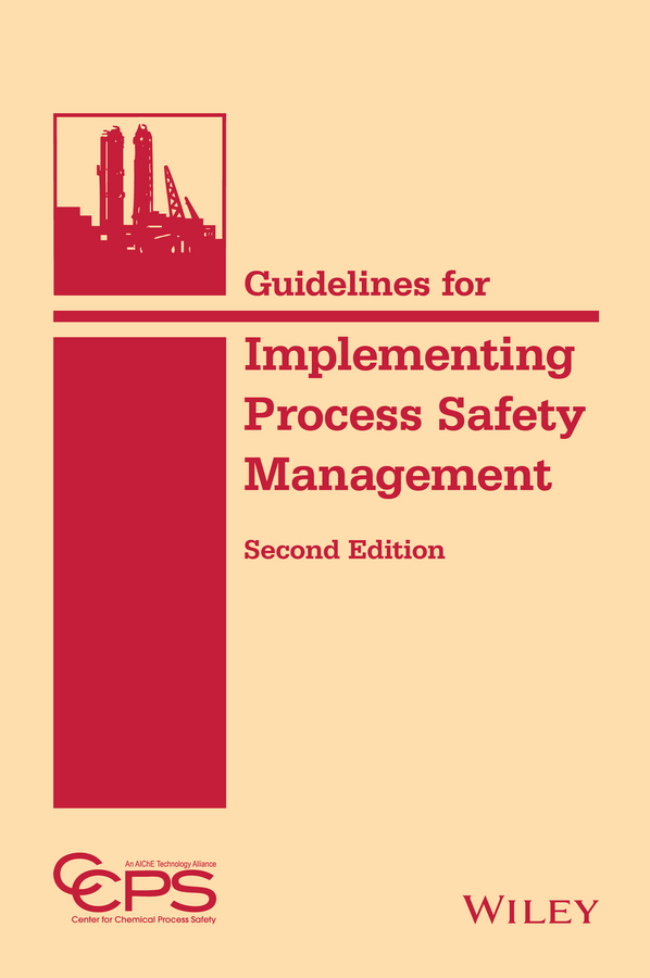 CCPS (Center for Chemical Process Safety) Guidelines for Implementing Process Safety Management optimizing the performance of synchronization process