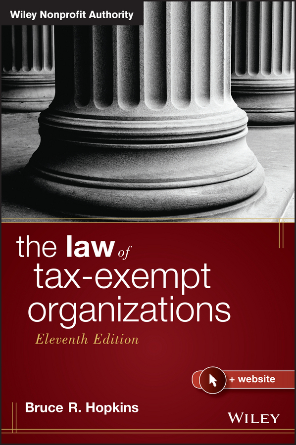 Bruce Hopkins R. The Law of Tax-Exempt Organizations