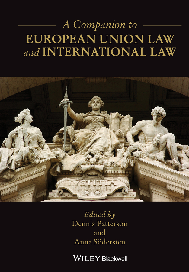Dennis Patterson A Companion to European Union Law and International Law public law