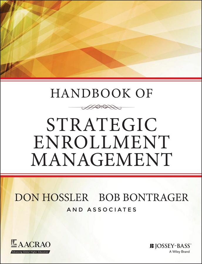 Don Hossler Handbook of Strategic Enrollment Management cim handbook of strategic marketing