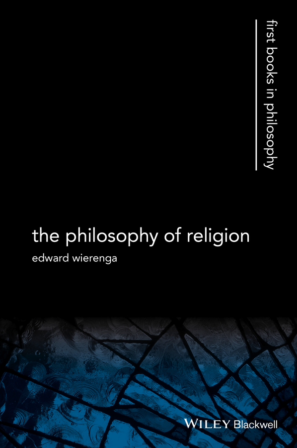 цена на Edward Wierenga R. The Philosophy of Religion