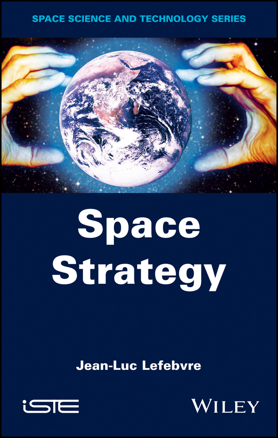 Фото - Jean-Luc Lefebvre Space Strategy the future of strategy